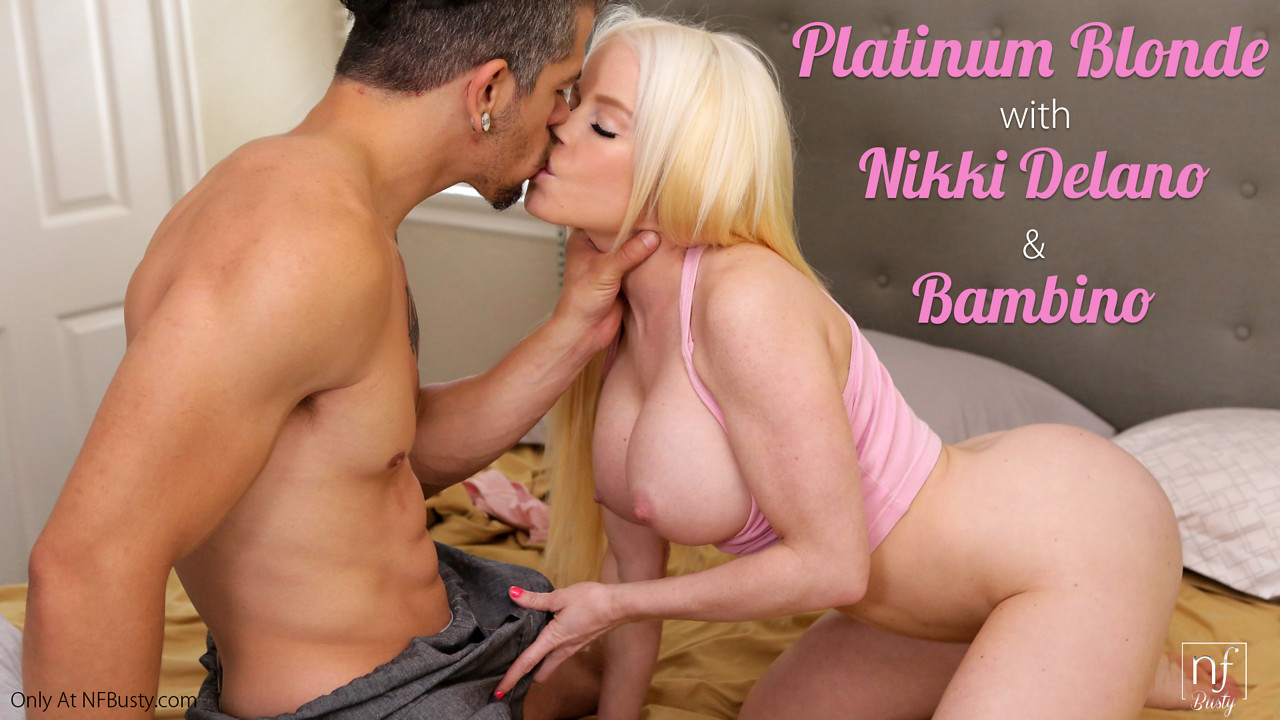 NFBusty.com - Bambino,Nikki Delano: Platinum Blonde - S6:E6